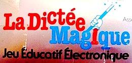 ANNEES 80, 80's, La Dictée magique, jeux, jouets, nostalgie, souvenirs, texas instruments, trentenaires, maitre capelo, jacques capelovici